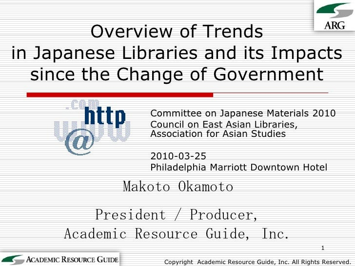Overview of Trendsin Japanese Libraries and its Impacts since the Change of Government<br />Committee on Japanese Material...
