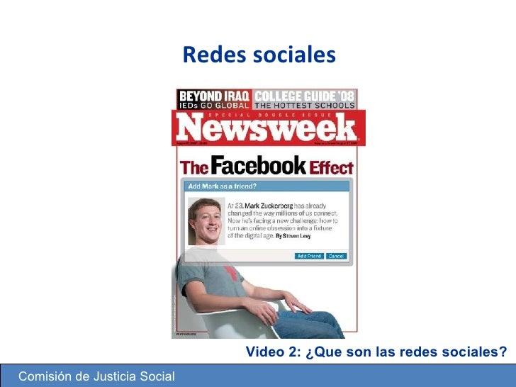 Redes sociales   @mijarosoft Comisi ón de Justicia Social Video 2: ¿Que son las redes sociales?