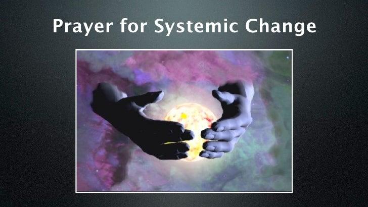 Prayer for Systemic Change