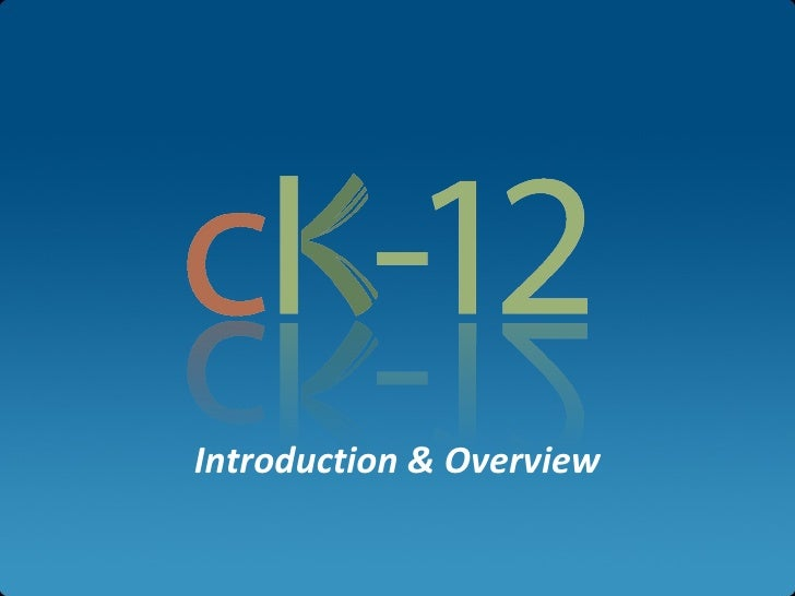 CK-12 Overview