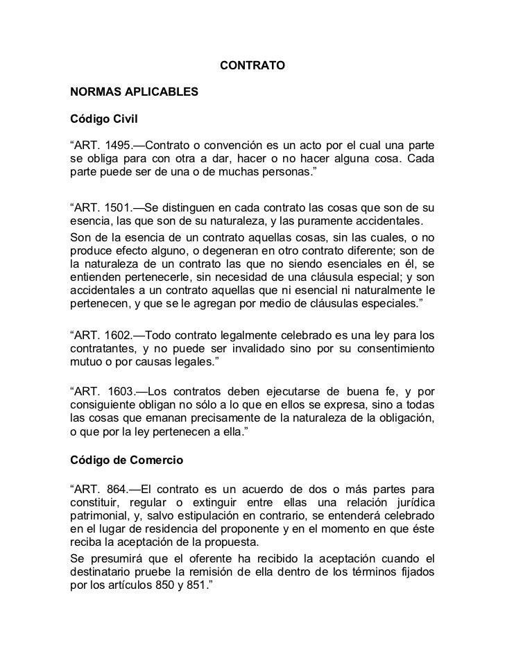 """CONTRATONORMAS APLICABLESCódigo Civil""""ART. 1495.—Contrato o convención es un acto por el cual una partese obliga para con ..."""