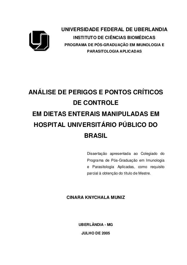 UNIVERSIDADE FEDERAL DE UBERLANDIA INSTITUTO DE CIÊNCIAS BIOMÉDICAS PROGRAMA DE PÓS-GRADUAÇÃO EM IMUNOLOGIA E PARASITOLOGI...