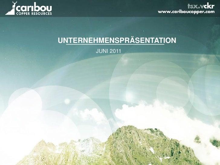 UNTERNEHMENSPRÄSENTATION  ________________________        JUNI 2011