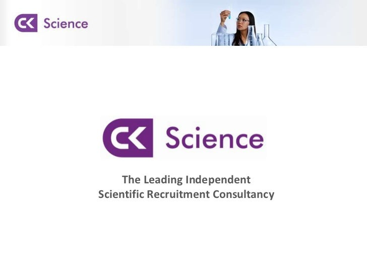 The Leading Independent Scientific Recruitment Consultancy<br />
