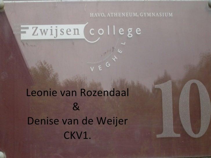 Leonie van Rozendaal &  Denise van de Weijer CKV1.