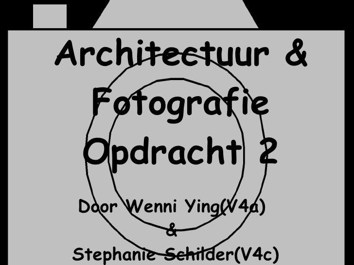 Architectuur & Fotografie Opdracht 2