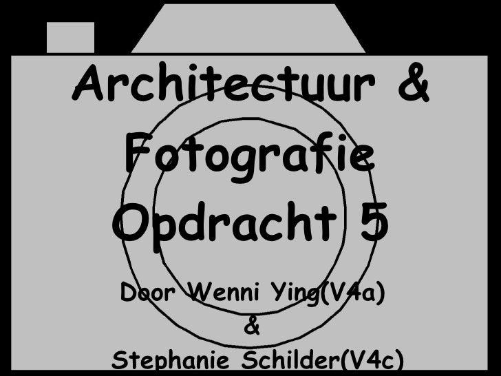 Architectuur & Fotografie Opdracht 5