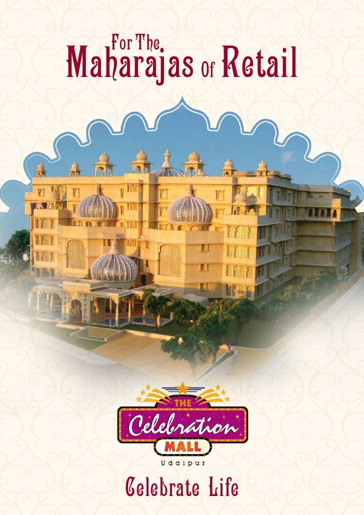 For The Maharajas Of Retail          Celebrate Life