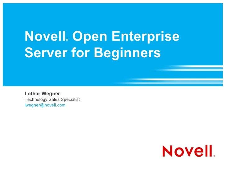 Novell Open Enterprise Server for Beginners