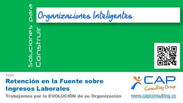 www.capconsulting.coTrabajamos por la EVOLUCIÓN de su Organización Solucionespara Construir Organizaciones Inteligentes Re...