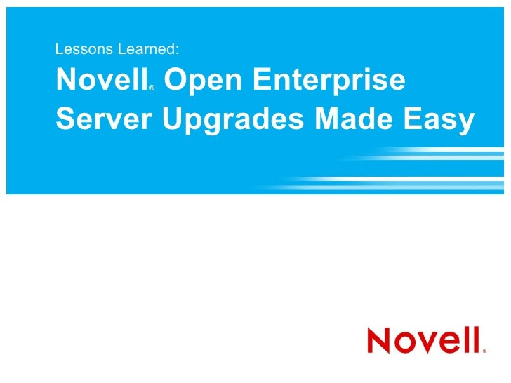 Lessons Learned: Novell Open Enterprise Server Upgrades Made Easy