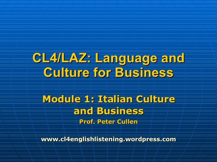 Cl4 B2 And Laz B1 Module 1 Italian Culture And Business