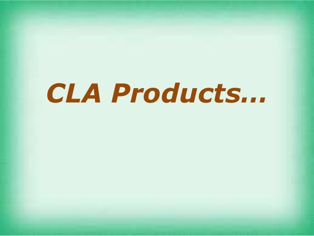 CLA Products…