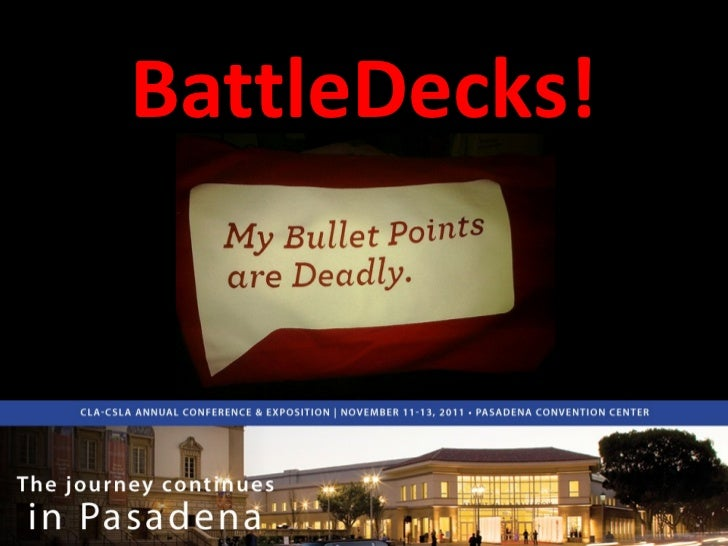Battledecks - California Library Association 2011