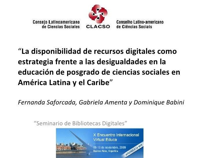 """"""" La disponibilidad de recursos digitales como estrategia frente a las desigualdades en la educación de posgrado de cienci..."""