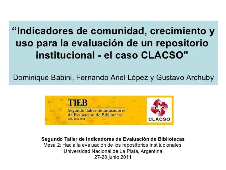 Indicadores de comunidad, crecimiento y uso para la evaluación de un repositorio institucional