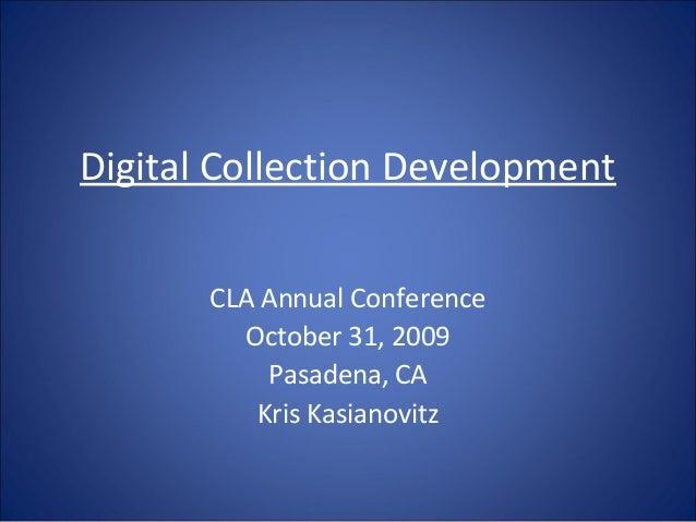 CLA Digital Collection Development