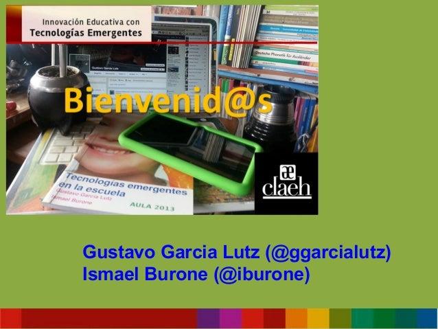 Gustavo Garcia Lutz (@ggarcialutz) Ismael Burone (@iburone)
