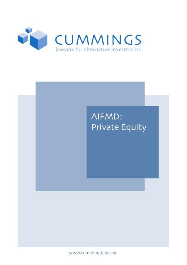 AIFMD: Private Equity www.cummingslaw.com