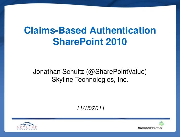Claims Based Authentication in SharePoint 2010