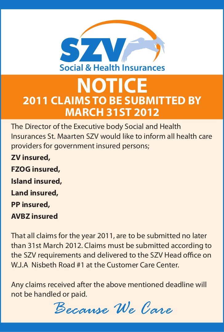 NOTICE   2011 CLAIMS TO BE SUBMITTED BY          MARCH 31ST 2012The Director of the Executive body Social and HealthInsura...