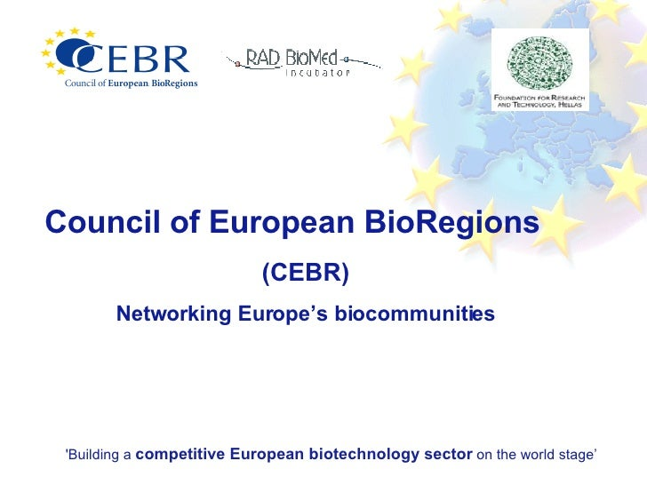 Council of European BioRegions (CEBR) Networking Europe's biocommunities