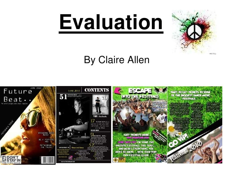 Evaluation<br />By Claire Allen<br />