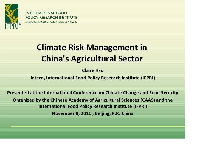 ClimateRiskManagementin              ChinasAgriculturalSector                                   ClaireHsu          ...