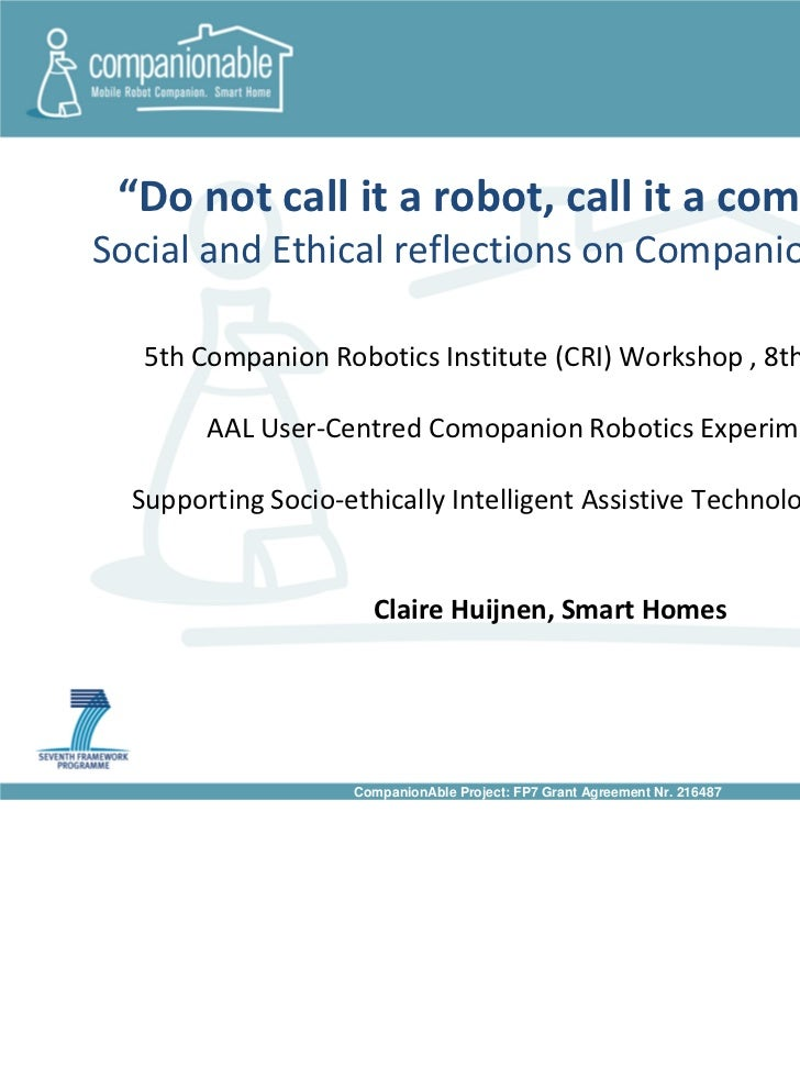 """Do not call it a robot, call it a companion"";Social and Ethical reflections on Companion Robotics   5th Companion Robotic..."