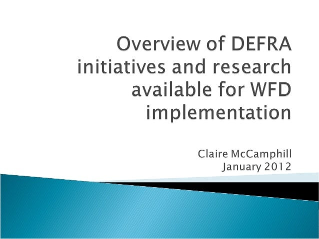  Focus on agriculture/land management and impacts on water  Where to access Defra R&D  Some key completed and ongoing p...