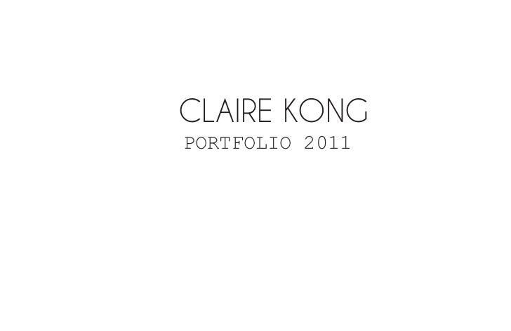 CLAIRE KONGPORTFOLIO 2011