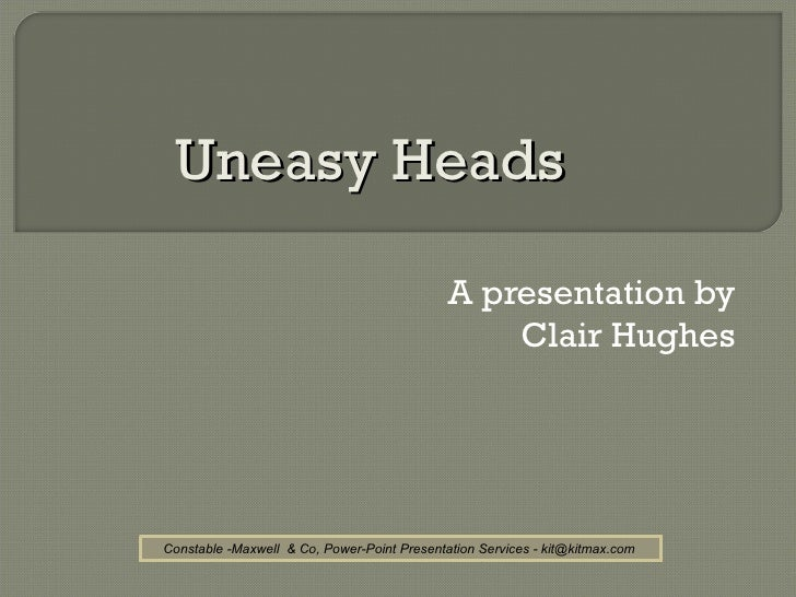Clair hughes 'Uneasy Heads' June 2012