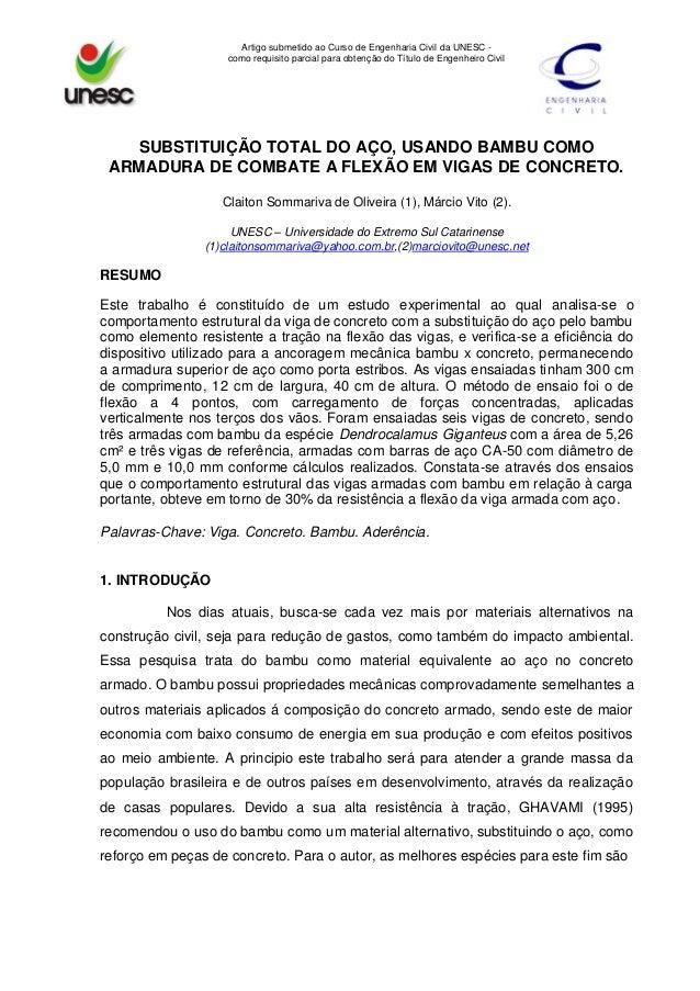 Artigo submetido ao Curso de Engenharia Civil da UNESC - como requisito parcial para obtenção do Título de Engenheiro Civi...