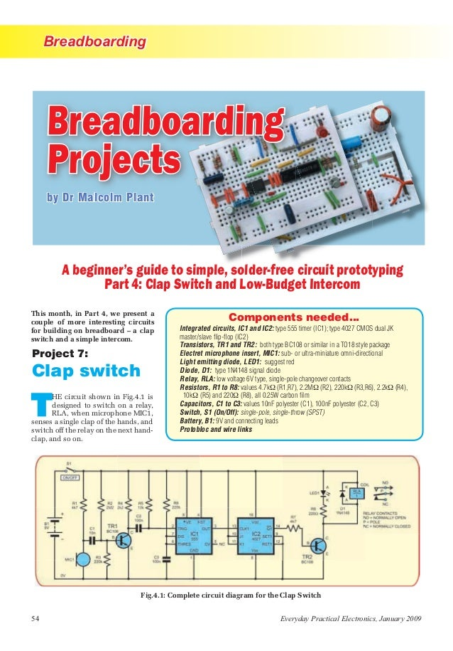Breadboarding 54 Everyday Practical Electronics, January 2009 by Dr Malcolm Plant A beginner's guide to simple, solder-fre...