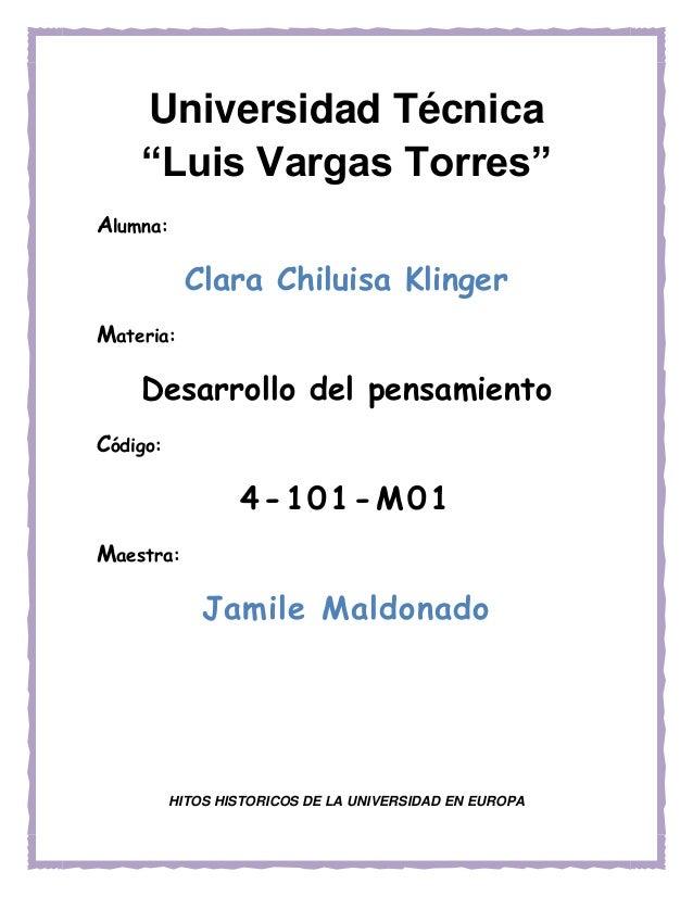 Alumna:Clara Chiluisa KlingerMateria:Desarrollo del pensamientoCódigo:4-101-M01Maestra:Jamile MaldonadoHITOS HISTORICOS DE...