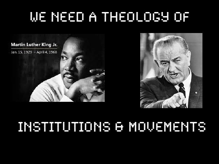we need a theology ofinstitutions & movements