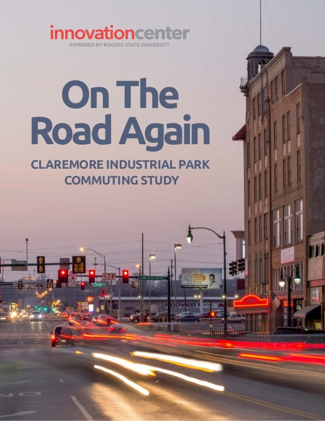 CLAREMORE INDUSTRIAL PARK COMMUTING STUDY OnThe RoadAgain