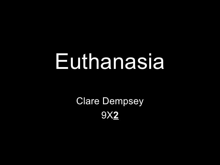 Euthanasia Clare Dempsey 9X 2