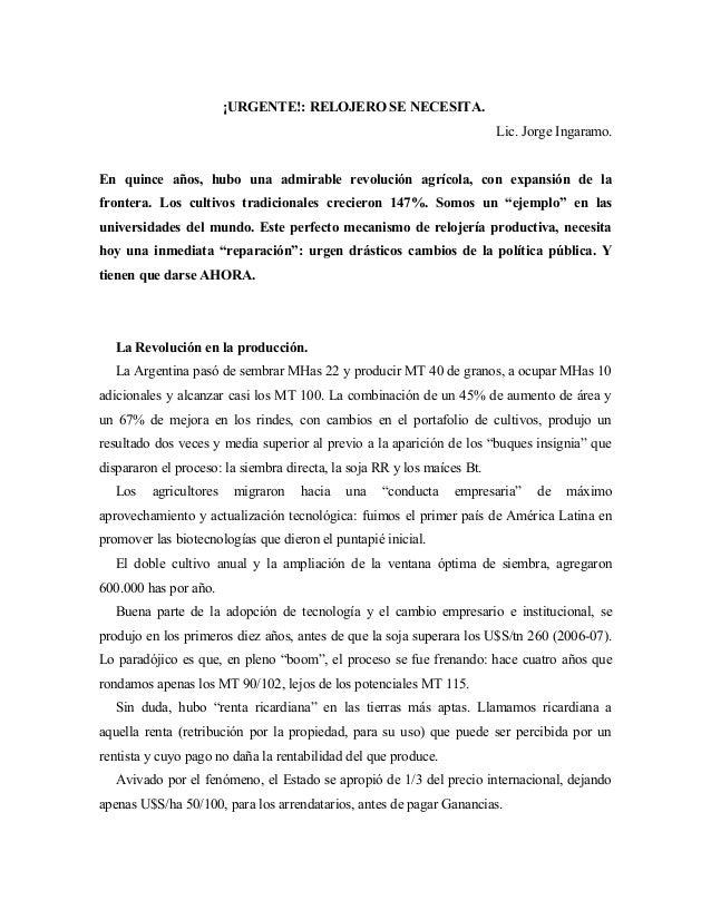 ¡URGENTE!: RELOJERO SE NECESITA. Lic. Jorge Ingaramo. En quince años, hubo una admirable revolución agrícola, con expansió...