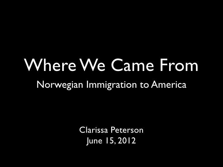 Norwegian Immigration to America