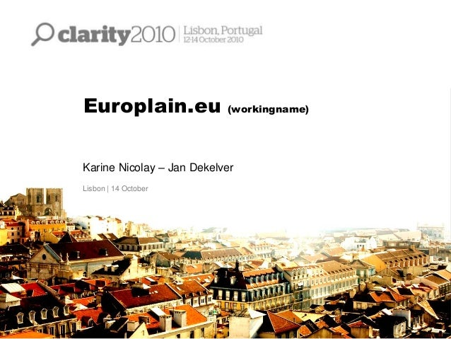 Europlain.eu (workingname) Karine Nicolay – Jan Dekelver Lisbon | 14 October