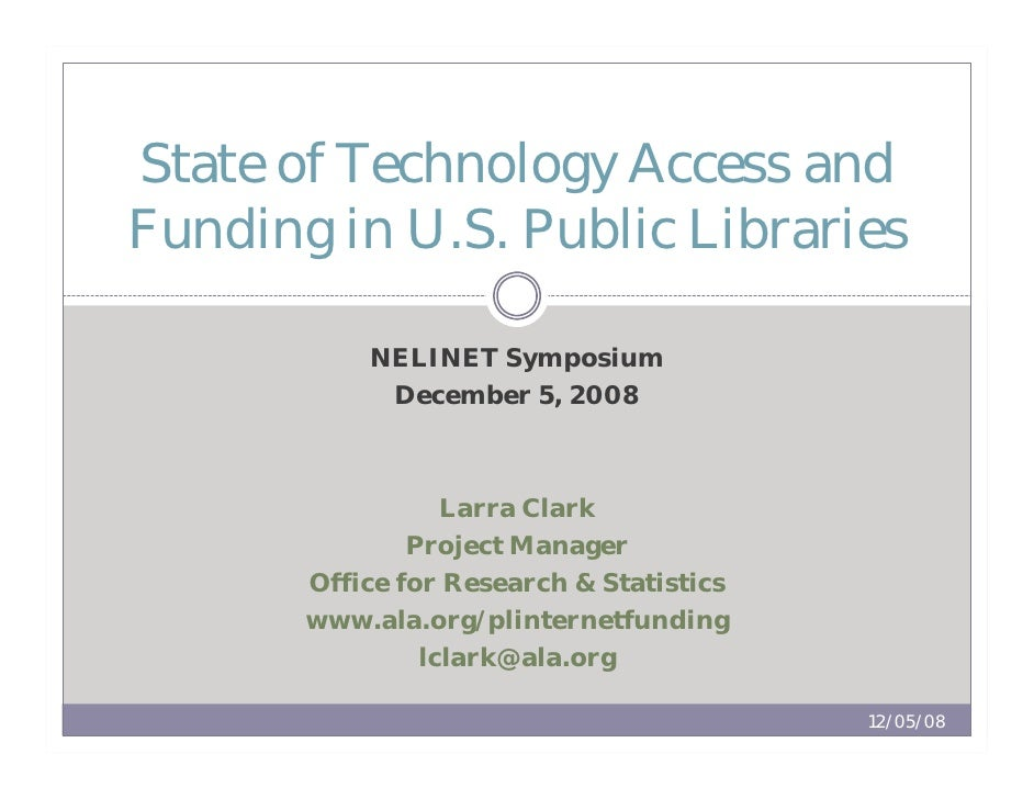 State of Technology Access and Funding in U.S. Public Libraries