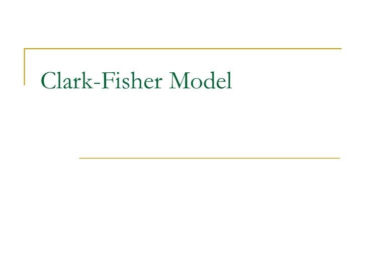Clark Fisher Model