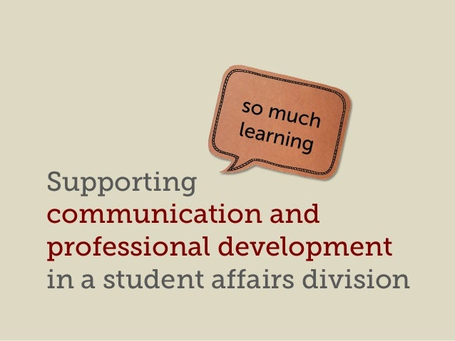 Supporting communication and professional development in a student affairs division