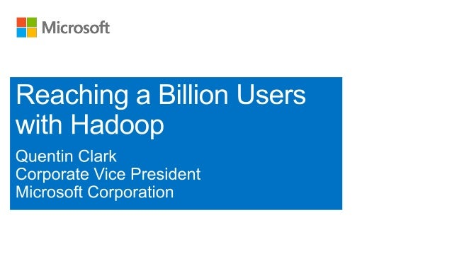 Reaching a Billion Users with Hadoop