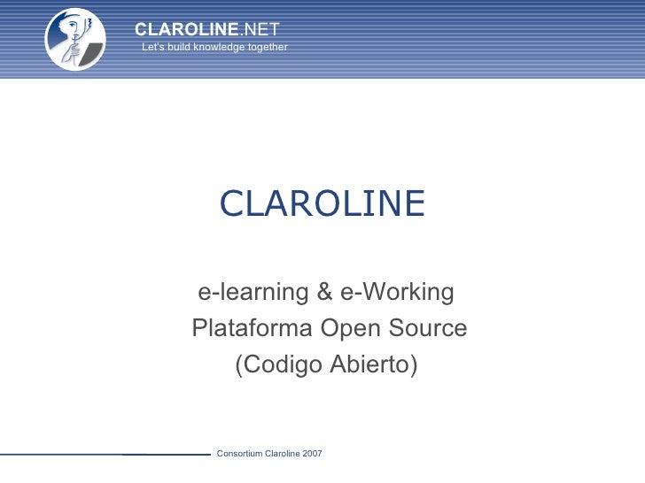 CLAROLINE e-learning & e-Working  Plataforma Open Source (Codigo Abierto)