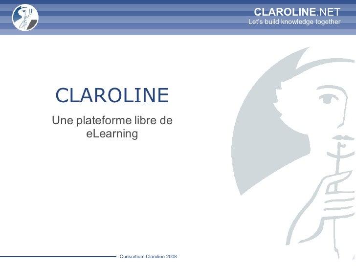 CLAROLINE Une plateforme libre de eLearning