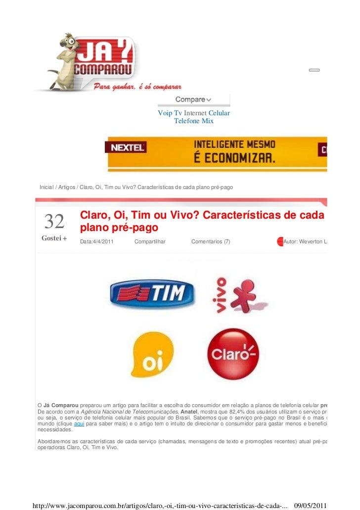 Voip Tv Internet Celular                                                         Telefone Mix  Inicial / Artigos / Claro, ...