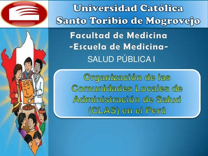 CLAS- Comunidades Locales de Administración en Salud