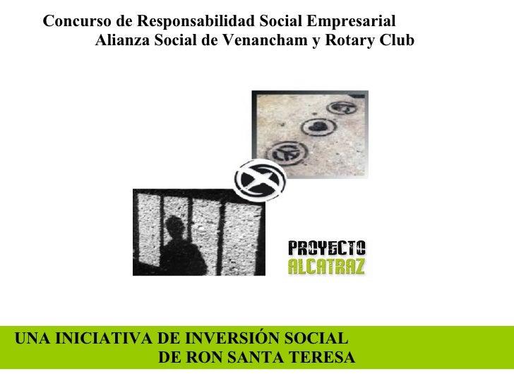 Concurso de Responsabilidad Social Empresarial  Alianza Social de Venancham y Rotary Club UNA INICIATIVA DE INVERSIÓN SOCI...